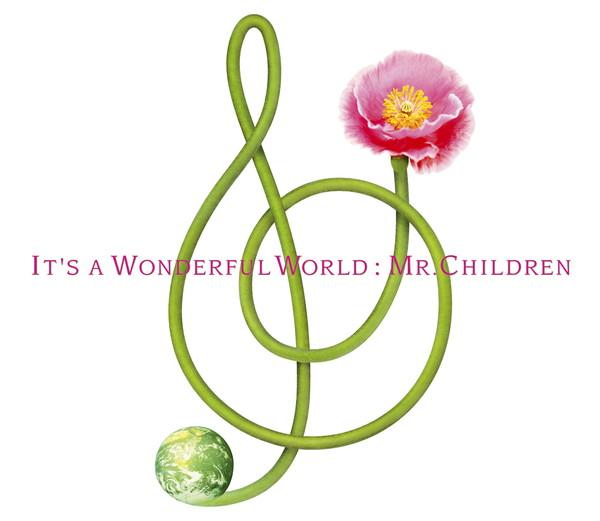Mr.Childrenの一つの節目となった「IT'S A WONDERFUL WORLD」を振り返る